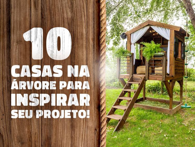 10 casas na árvore para te inspirar.