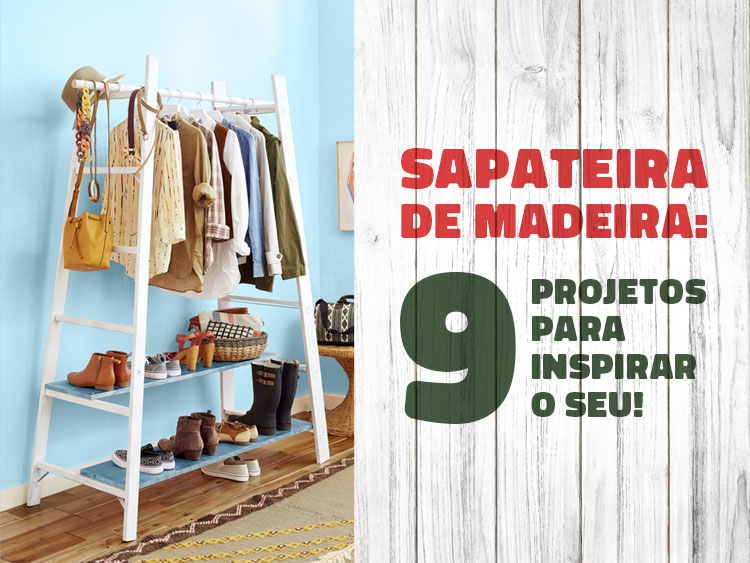 9 modelos de sapateira de madeira para te inspirar!