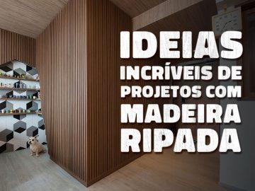 Ideias de projetos com madeira ripada