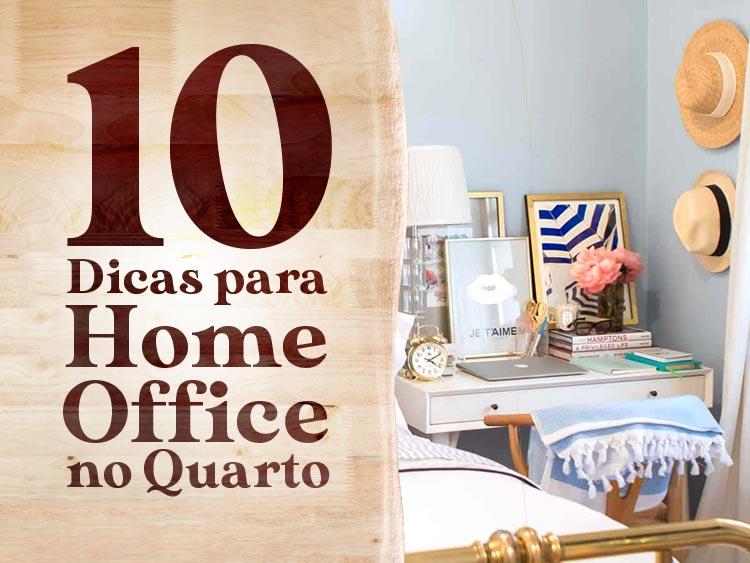 Confira 10 dicas para instalar o home office no quarto.