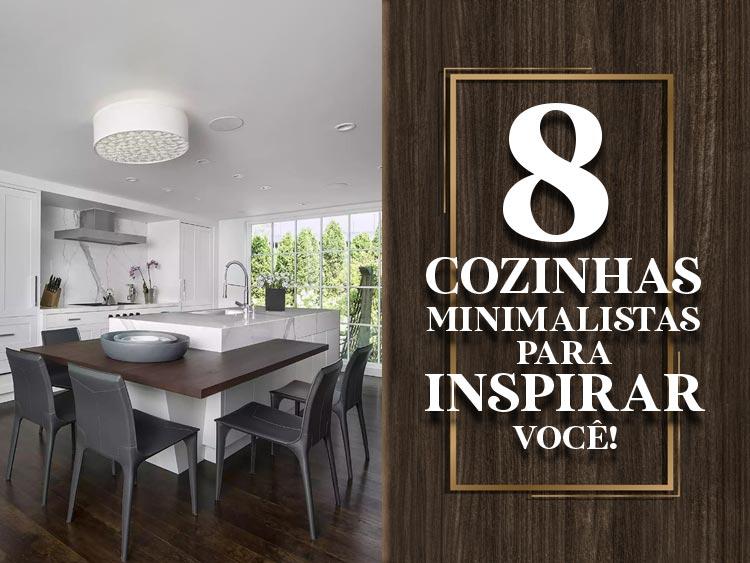 8 designs de cozinhas minimalistas para te inspirar!