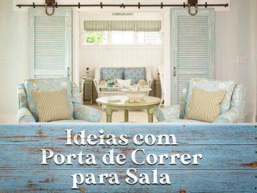 7 ideias para porta de correr para sala