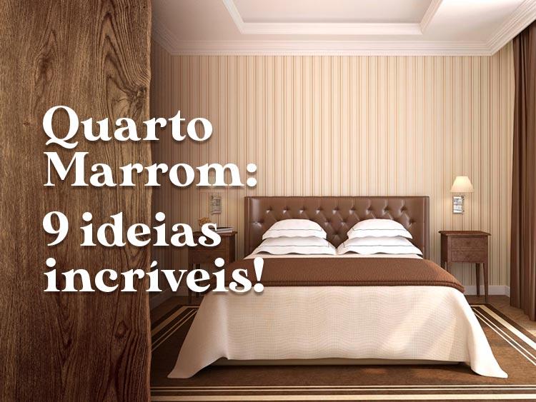 Confira 9 ideias brilhantes para quarto marrom.