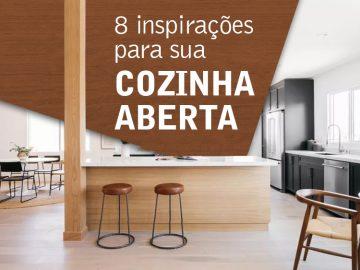 8 inspirações para sua cozinha aberta.