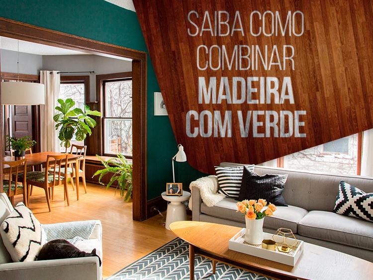 Veja inspirações para decoração de madeira com verde.