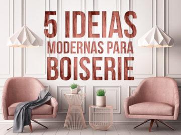 5 ideias modernas para moldura boiserie de madeira.
